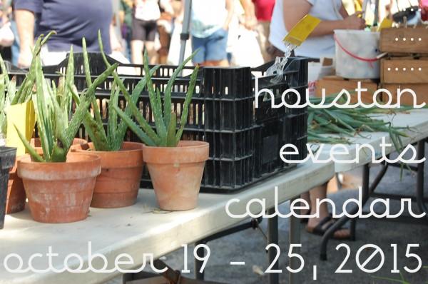 houston events calendar october 19 25 2015