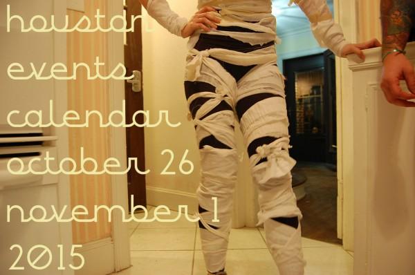 houston events calendar october 26 to november 1 2015