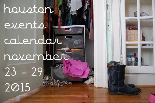houston events calendar november 23 29 2015