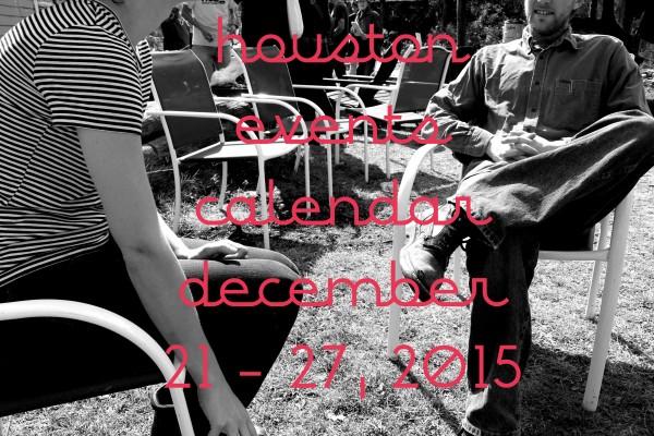 houston events calendar december 21 27 2015
