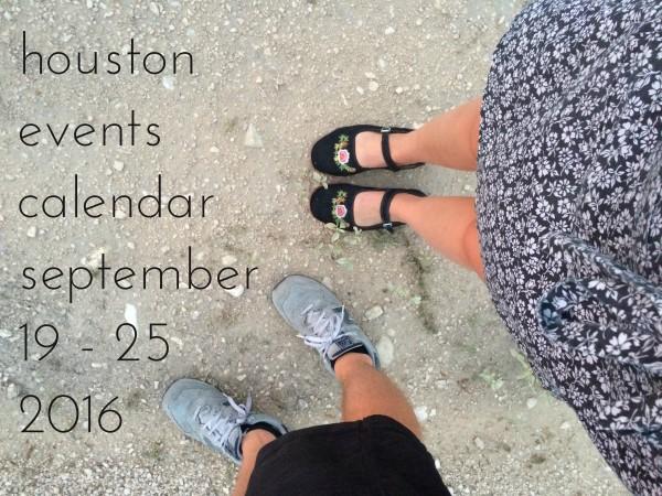 houston-events-calendar-september-19-25-2016