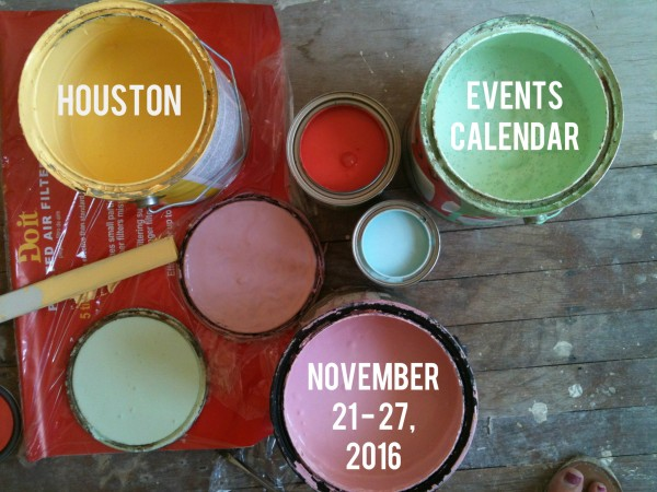 houston-events-calendar-11-21-27-2016