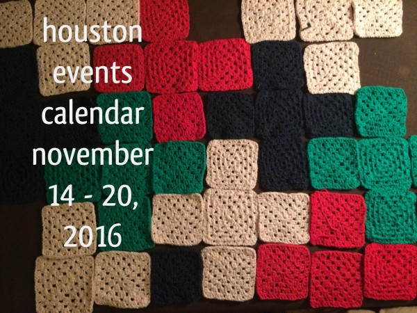 houston-events-calendar-november-14-20-2016