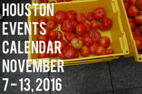 houston-events-calendar-november-7-13-2016