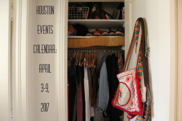 houston events calendar april 3 9 2017